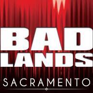 Badlands Sacramento