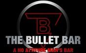 The Bullet Bar: A No Attitude Man's Bar.